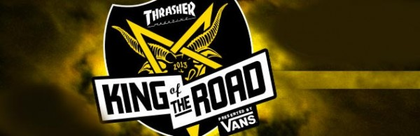 king-of-the-road-2013-thrasher-magazine