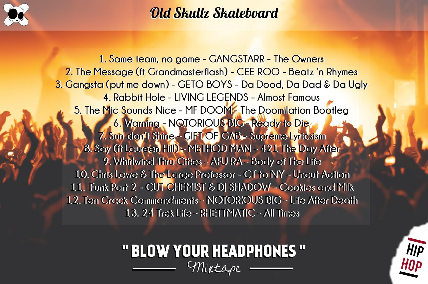 BLOW YOUR HEADPHONES Hip Hop mixtape